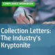Cover image for Collection Letters: The Industry's Kryptonite compliance workbook [Image by creator  from ]