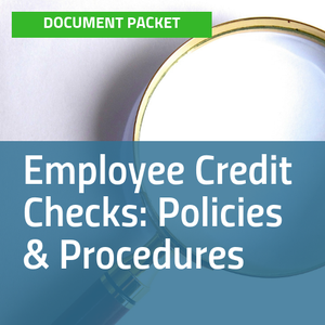 Cover of Employee Credit Checks: Policies & Procedures document packet with image of magnifying glass [Image by creator insideARM from ]