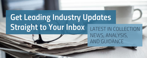Get Leading Industry Updates Straight to Your Inbox. Latest in collection news, analysis, and guidance