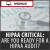 HIPAA Critical: Are You Ready for a HIPAA Audit?