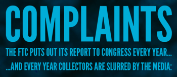 Unverified Debt Collection Complaints Rise in FTC's 2011 Report