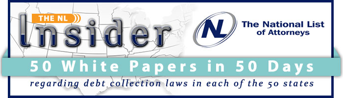 50 White Papers in 50 Days Regarding Debt Collection Laws in Each of the 50 States