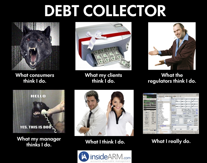 When People Ask Me What Itu0026#39;s Like to Be a Debt Collector, I Tell Them ...
