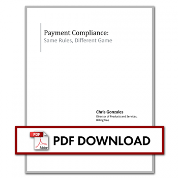 Payment Compliance: Same Rules, Different Game
