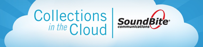 Collections in the Cloud | SoundBite Communications