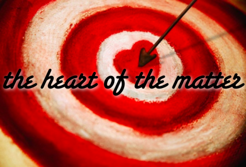 the-heart-of-the-matter1