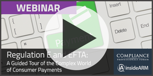 On-demand Webinar: Regulation E and EFTA Thumbnail