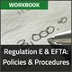 Regulation E and EFTA: Policy and Procedure Workbook Thumbnail