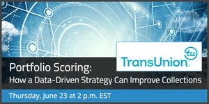 TransUnion Presents Portfolio Scoring: How a Data-Driven Strategy Can Improve Collections Thumbnail