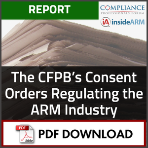 The CFPB's Consent Orders Regulating the ARM Industry Thumbnail