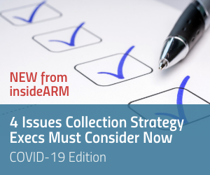 4 Issues Collection Strategy Execs Must Consider: COVID-19 Edition