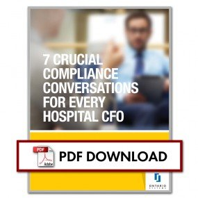 Seven Crucial Compliance Conversations for Every Hospital CFO