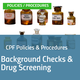 Policy & Procedure Packet: Background Checks and Drug Screening